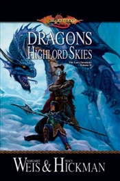 Dragons of the Highlord Skies : Lost Chronicles 2 - Weis, Margaret