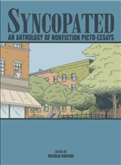 Syncopated : Anthology of Nonfiction Picto-Essays - Burfurd, Brendan