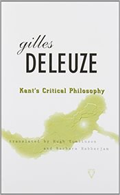 Kants Critical Philosophy : The Doctrine of the Faculties - Deleuze, Gilles