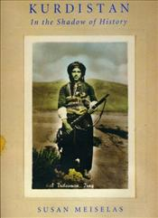 Kurdistan : In the Shadow of History - MEISELAS, SUSAN
