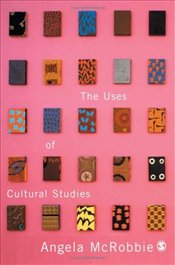 Uses Of Cultural Studies : A Textbook - McRobbie, Angela