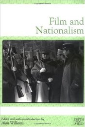 Film and Nationalism - WILLIAMS, ALAN
