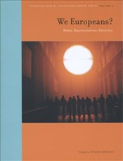 We Europeans? : Media, Representatoins, Identities - Uricchio, William