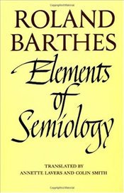 Elements of Semiology - Barthes, Roland