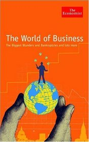 World of Business : Games Directors Play and Other Odd Business -