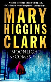 Moonlight Becomes You - Clark, Mary Higgins