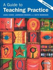 Guide to Teaching Practice 5e [Revised edition] - Cohen, Louis