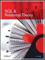 SQL and Relational Theory : How to Write Accurate SQL Code - DATE, C.J.