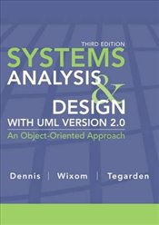 Systems Analysis and Design 3E : UML V2 - Dennis, Alan