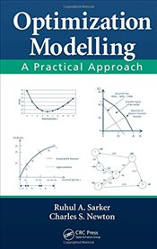 Optimization Modelling : A Practical Approach - Sarker, Ruhul Amin