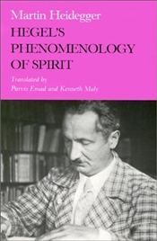Hegels Phenomenology of Spirit - Heidegger, Martin