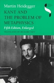 Kant and the Problem of Metaphysics  - Heidegger, Martin
