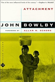 Attachment  - Bowlby, John