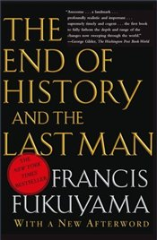 End of History and the Last Man - Fukuyama, Francis