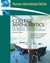 College Mathematics 11E PIE : For Business, Economics, Life Sciences and Social Sciences - Barnett, Raymond A.