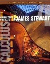Calculus 4e SI Metric Edition : Concepts and Contexts - Stewart, James