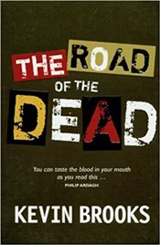 Road of the Dead - Brooks, Kevin