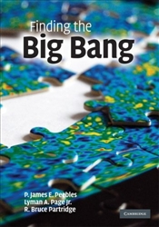 Finding the Big Bang  - Peebles, James