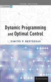 Dynamic Programming and Optimal Control 3E : Volume 2 - Bertsekas, Dimitri P.