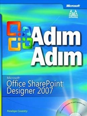Adım Adım MS Office SharePoint Designer 2007 - Coventry, Penelope