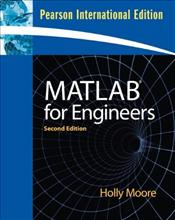 MATLAB for Engineers 2e PIE - Moore, Holly