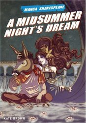 Midsummer Nights Dream : Manga Shakespeare - Shakespeare, William