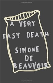 Very Easy Death - De Beauvoir, Simone