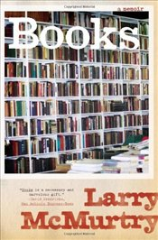 Books : Memoir - McMurtry, Larry