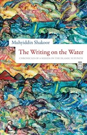 Writing on the Water - Şekur, Muhyiddin