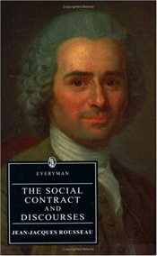 Social Contract and Discourses - Rousseau, Jean-Jacques