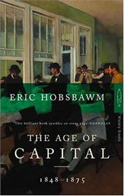 Age of Capital 1848-1875 - Hobsbawm, Eric J.