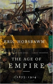 Age of Empire 1875-1914 - Hobsbawm, Eric J.