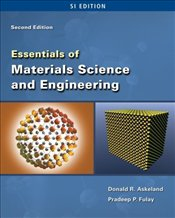 Essentials of Materials Science and Engineering 2e SI - Askeland, Donald R.