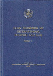 Usak (Internetional Strategic Research Organization) Yearbook of International Politics and Law 1 - Laçiner, Sedat