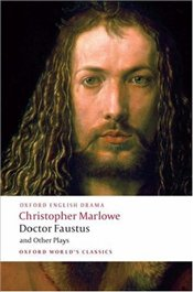 Doctor Faustus and Other Plays - Marlowe, Christopher