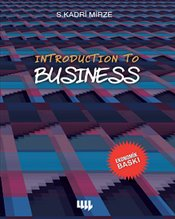 Introduction to Business (Siyah-Beyaz Ekonomik Baskı) - Mirze, S. Kadri