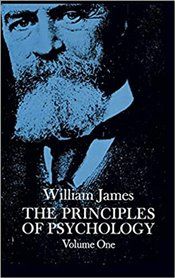 Principles of Psychology : Volume 1 - James, William