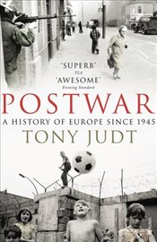 Postwar : History of Europe Since 1945 - Judt, Tony