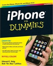 iPhone for Dummies 4e : Includes iPhone 4 (For Dummies (Computer/Tech)) - Baig, Edward C.