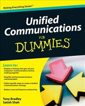 Unified Communications for Dummies - Bradley, Tony