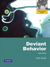 Deviant Behavior 9e PIE - Goode, Erich