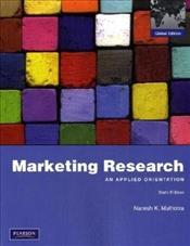 Marketing Research 6e : An Applied Orientation - MALHOTRA, NARESH K.