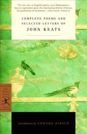Complete Poems and Selected Letters of John Keats - Keats, John
