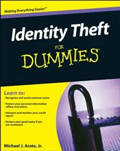 Identity Theft for Dummies - Arata, Michael J.