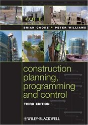 Construction Planning, Programming and Control 3e - Cooke, Brian
