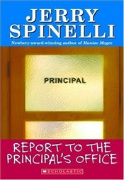 Report to the Principals Office  - Spinelli, Jerry