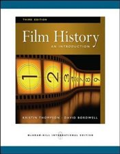 Film History 3e : An Introduction - Bordwell, David