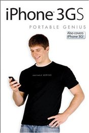 iPhone 3GS Portable Genius 2e : Also Covers IPhone 3G - McFedries, Paul