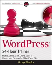 WordPress 24-hour Trainer with DVD - Plumley, George