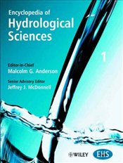Encyclopedia of Hydrological Sciences : 5 Volume Set - ANDERSON, MALCOLM